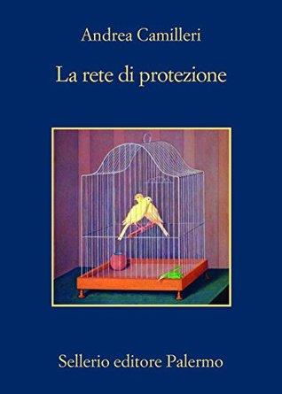 La rete di protezione (Commissario Montalbano, #25)