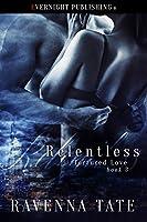 Relentless (Tortured Love Book 3)