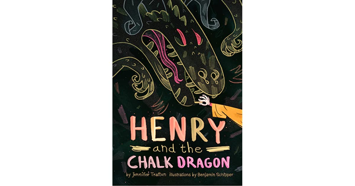 Henry and the chalk dragon by jennifer trafton fandeluxe Images