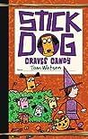 Stick Dog Craves Candy (Stick Dog, #7)