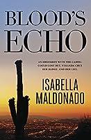 Blood's Echo (A Veranda Cruz Mystery)