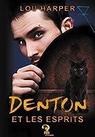 Denton et les esprits (Dead Man, #1)