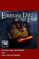 Everyone Dies At The End
