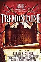 Tremontaine: The Complete Season 1 (Tremontaine, #1.1-1.13)