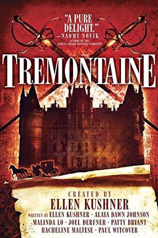 Tremontaine by Ellen Kushner