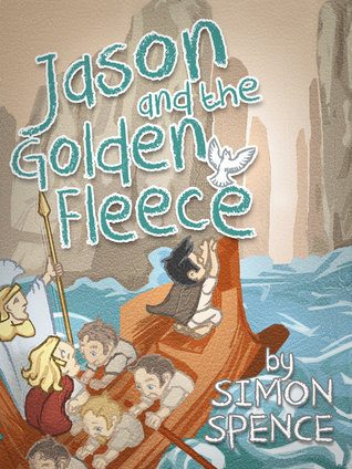 Jason and the Golden Fleece: Book 2- Early Myths: Kids Books on Greek Myth