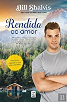 Rendida ao Amor  (Cedar Ridge, #3)