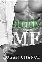 Study Me: A Student Teacher Romance (Sex Me, #2)