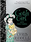 Goth Girl and the Sinister Symphony (Goth Girl, #4)