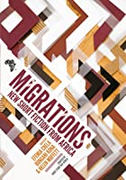 Migrations: New Short Fiction from Africa