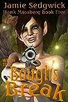 When the Boughs Break (Hank Mossberg, Private Ogre Book 5)