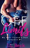 Off Limits (My Best Friends Dad Romance #1)