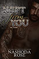 Kept from You (Tear Asunder, #4)