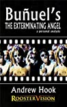 Buñuel's The Exterminating Angel by Andrew Hook