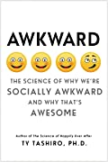 Awkward: The Science of Why We're Socia…