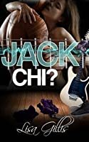 Jack chi? (Silver Strings G, #1)