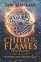 Child of the Flames (The Seven Signs, #1)