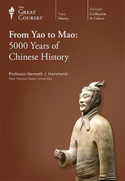 From Yao to Mao 5000 Years of Chinese History - Part II