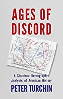 Ages of Discord: A Structural-Demographic Analysis of American History