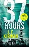 37 Hours (Nadia Laksheva Spy Thriller #2)
