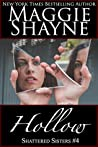 Hollow (Shattered Sisters, # 4)