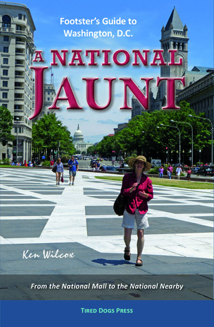 A National Jaunt: Footster's Guide to Washington, D.C.