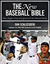 The New Baseball Bible: Notes, Nuggets, Lists, and Legends from Our National Pastime