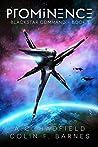 Prominence (Blackstar Command, #1)