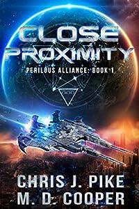 Close Proximity (Perilous Alliance, #1)
