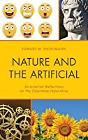 Nature and the Artificial: Aristotelian Reflections on the Operative Imperative