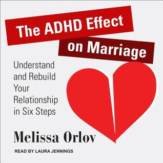 The ADHD Effect on Marriage: Understand and Rebuild Your