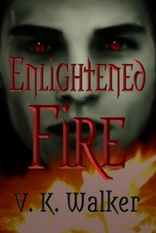 Enlightened Fire (The Enlightened #4)