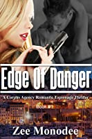 Edge of Danger (Corpus Agency, #1)