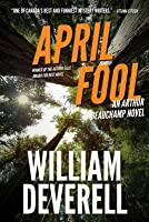 April Fool: An Arthur Beauchamp Novel