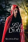 Life and Death (Leyendas, #1)