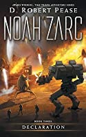Declaration (Noah Zarc, #3)