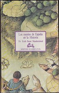 Los Montes de España en la historia
