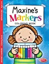 Coloring & Activity Book - Maxine's Markers (2-4): 6-Pack Coloring & Activity Books