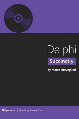Delphi Succinctly Marco Breveglieri