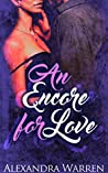 An Encore for Love by Alexandra Warren