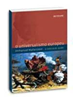 European universalism the rhetoric of power by immanuel wallerstein o universalismo europeu a retrica do poder fandeluxe Image collections