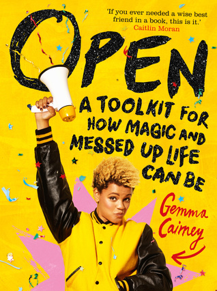 Open: A Toolkit for How Magic and Messed Up Life Can Be