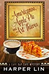 Americanos, Apple Pies, and Art Thieves by Harper Lin