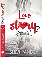 Love Story? Seriously!