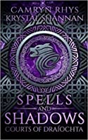 Of Spells and Shadows