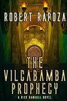 The Vilcabamba Prophecy: A Nick Randall Novel