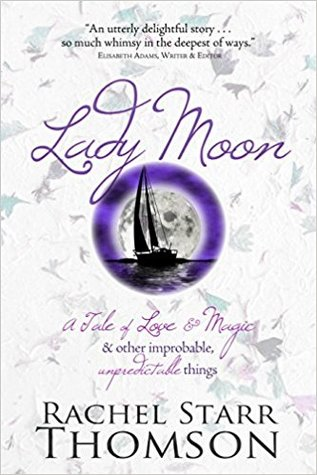Lady Moon by Rachel Starr Thomson