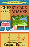 Cherry Cake and a Cadaver (Lily Gayle Lambert #2)