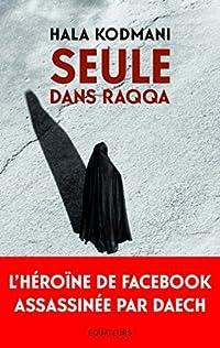 Seule dans Raqqa