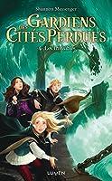 Gardiens des Cités perdues - tome 4 Les Invisibles: 04